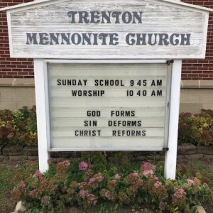 Trenton Mennonite Church Outside Sign